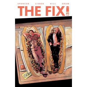 The Fix (2016) #5 VF/NM 1st Printing Spencer Lieber Hill Shaw Image Comics