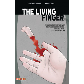 The Living Finger (2016) Volume 1 Tpb Darby Pop Publishing