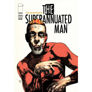 THE SUPERANNUATED MAN (2014) #1 VF+ - VF/NM TED MCKEEVER IMAGE COMICS