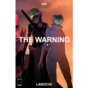 The Warning (2018) #8 VF/NM Laroche Image Comics