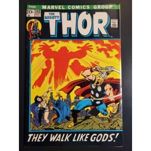 """Thor #203 (1972) F+ 6.5 """"They Walk Like Gods!"""" 1st Appearance Young Gods 
