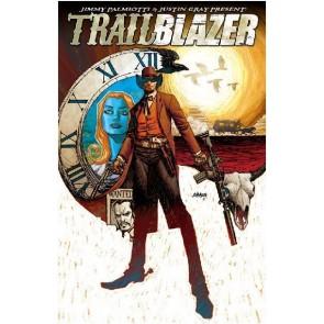 TRAILBLAZER #1 NM IMAGE COMICS PALMIOTTI DALY MOUNTS