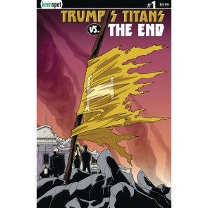 "Trump's Titans vs. The End (2019) #1 VF/NM ""Cape On A Stick"" Cover C Keenspot"