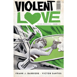Violent Love (2016) #2 VF/NM Victor Santos Cover A Image Comics