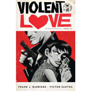 Violent Love (2016) #6 VF/NM Victor Santos Cover A Image Comics