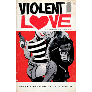 Violent Love (2016) #1 VF/NM Victor Santos Cover A Image Comics