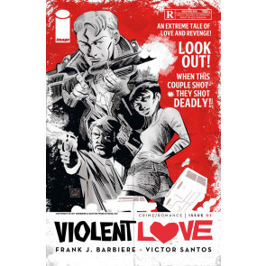 Violent Love (2016) #1 VF/NM Victor Santos Cover B Image Comics
