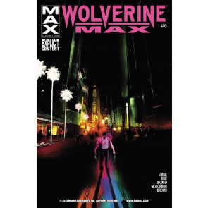 WOLVERINE MAX (2012) #6 VF/NM