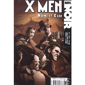 X-MEN NOIR: MARK OF CAIN #1 OF 4 NM UNCANNY WOLVERINE