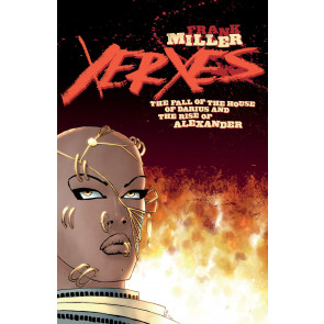 Xerxes: The Fall of the House of Darius and the Rise of Alexander (2018) #1 VFNM