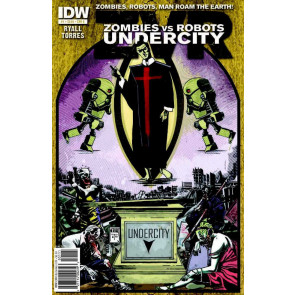 ZOMBIES VS ROBOTS: UNDERCITY (2011) #'s 1, 2, 3, 4 COMPLETE VF/NM SET IDW